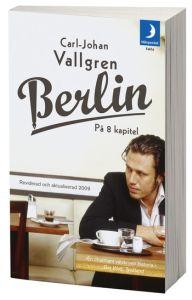 Vallgren: Berlin på 8 kapitel