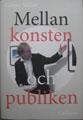 Göran Ståhle: Mellan konsten och publiken